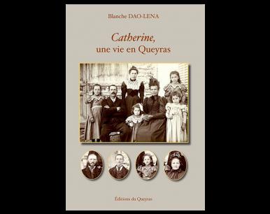 Catherine, une vie en Queyras