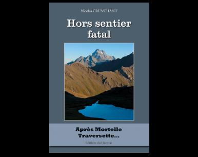 Hors sentier fatal