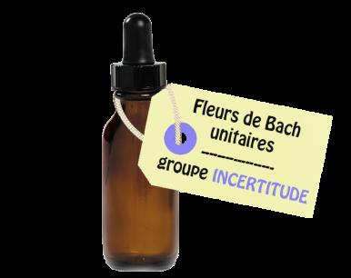 """Fleurs de Bach unitaires - """"INCERTITUDE"""""""